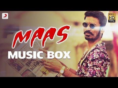 Maas - Music Box | Anirudh Ravichander | Dhanush