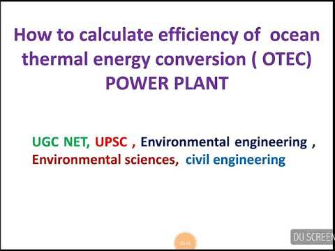 Efficiency of ocean thermal energy conversion (OTEC) POWER PLANT | UGC NET | UPSC| ENVIRONMENTAL SCI