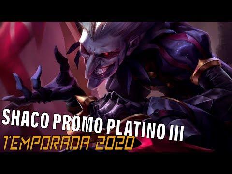 TEMPORADA 2020 | SHACO | DuoQ con Ginyin - Promo a Platino 3 !!