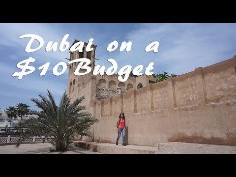 Dubai on a Budget: $10 in 1 Day? (Part 1- Old Dubai)