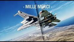 "DCS World Movie - ""Mille Merci"" Part One"