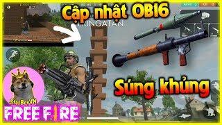 (Free Fire) Review OB16: Súng phóng tên lửa , 6 Nòng, Lục kéo, Ụ súng, Pet Panda | StarBoyVN