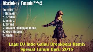 Video DJ Galau Indo Spesial Tahun Baru 2018 Paling Enak Sedunia download MP3, 3GP, MP4, WEBM, AVI, FLV Maret 2018