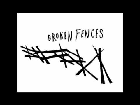 Broken Fences  Wait Full  HQ