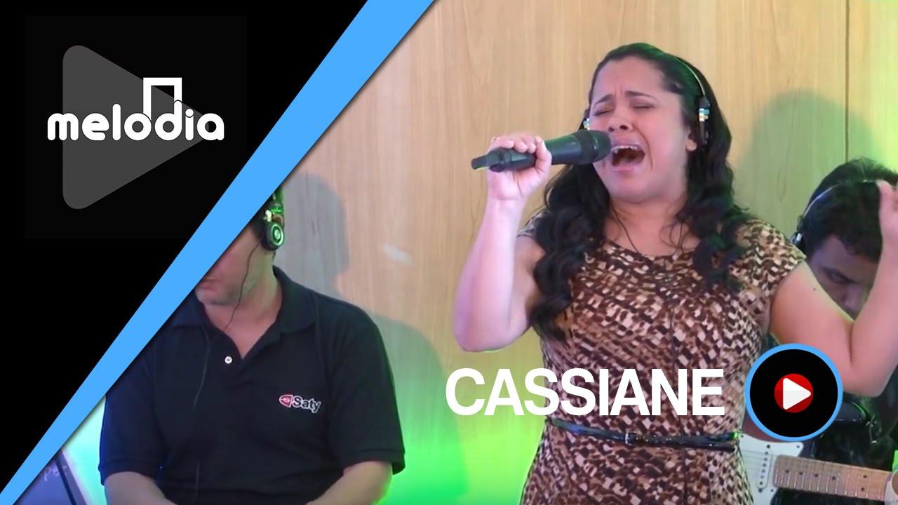 BAIXAR CASSIANE MUSICA TODO PODEROSO O GRATIS