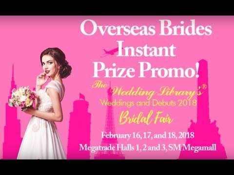 Overseas Bride Instant Prize Promo for The Wedding Library's Bridal Fair 2018