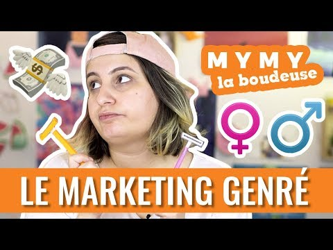 POURQUOI LE MARKETING GENRÉ C'EST NUL ? — Mymy la boudeuse