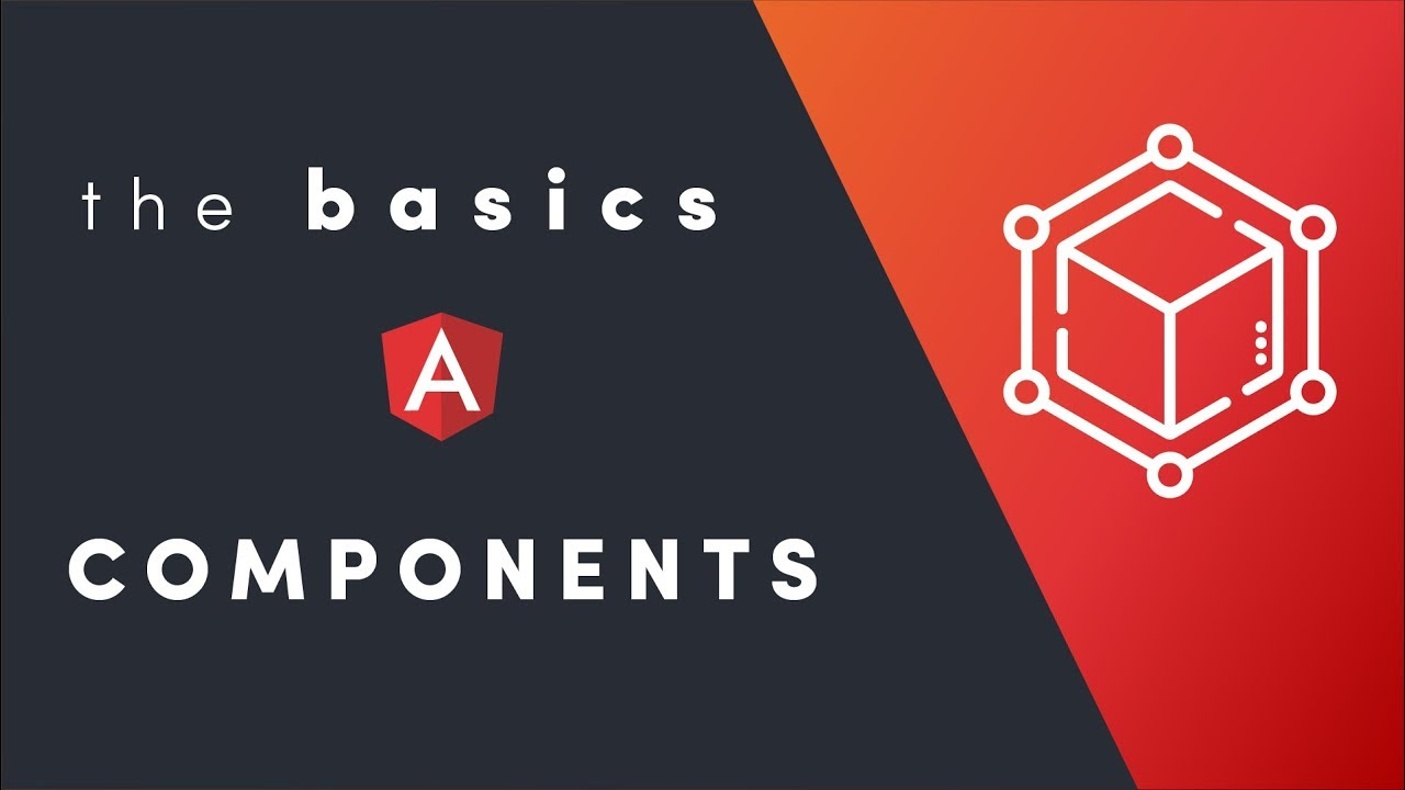 Angular 6 - The Basics