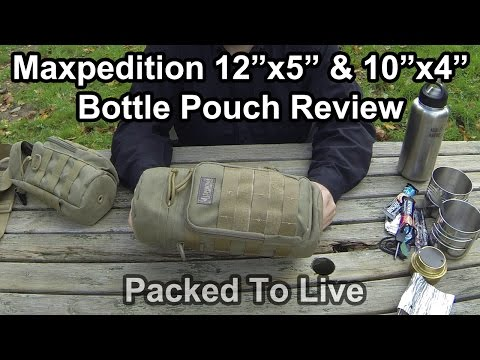 "Maxpedition 12""x5"" & 10""x4"" Bottle Pouch Review"