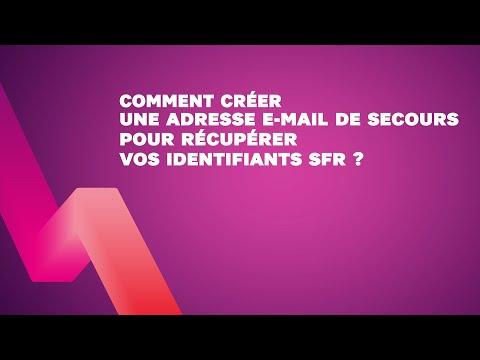 Comment créer une adresse e-mail de secours pour récupérer vos identifiants SFR ?