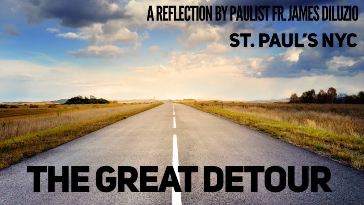 A Reflection by Father James DiLuzio, CSP
