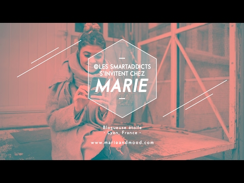 @LesSmartAddicts S'invitent Chez Marie And Mood