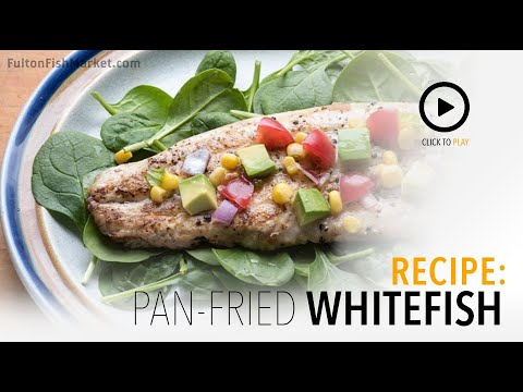 How to make Pan-Fried Whitefish with Corn, Avocado, Lime and Basil Relish | Fulton Fish Market
