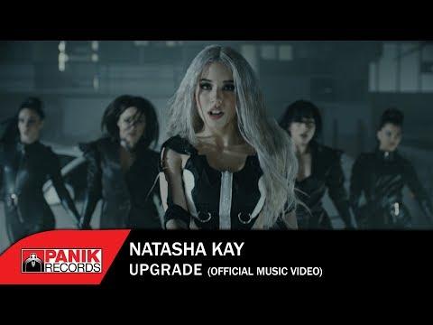 Natasha Kay - Upgrade - Official Music Video