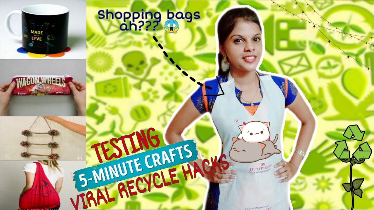 TESTING OUT VIRAL RECYCLE HACKS by 5 minute crafts [TAMIL]