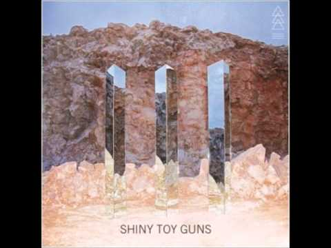 Shiny Toy Guns   If I Lost You