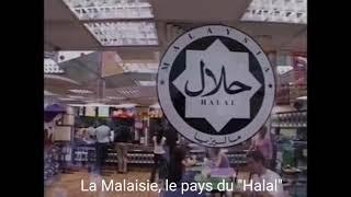 """La Malaisie, le pays du """"Halal"""""""