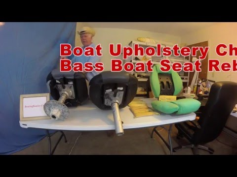 Boat Upholstery Chap 35 Tracker Bass Boat Seat Rebuild Part 1