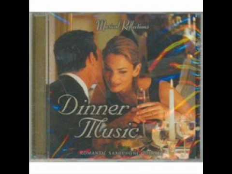 Romantic Saxaphone Quintet - DINNER MUSIC (Reflections / Solitudes)
