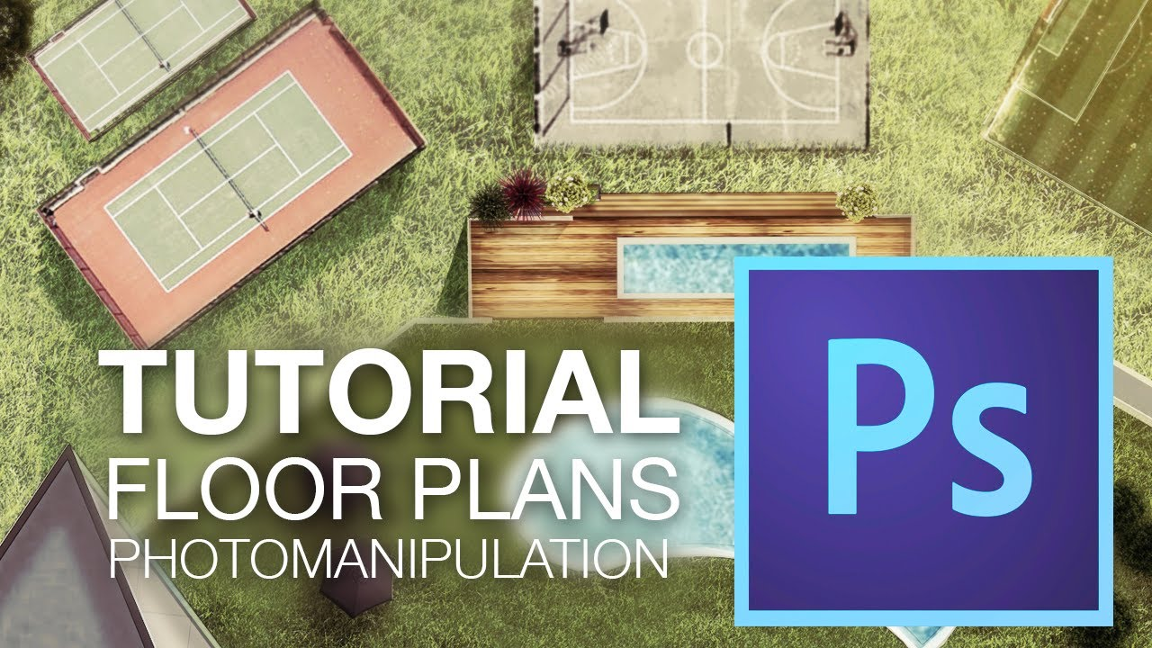 RENDERING FLOOR PLANS With Adobe Photoshop CC Photomanipulation