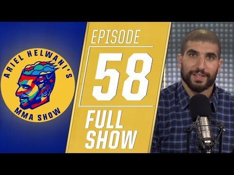 Ariel Helwani's MMA Show: Episode 58 | ESPN MMA