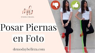 Poses para fotos | Piernas perfectas