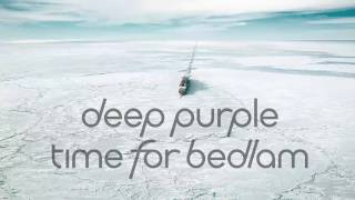 Deep Purple - Time For Bedlam (Time For Bedlam EP 2017)