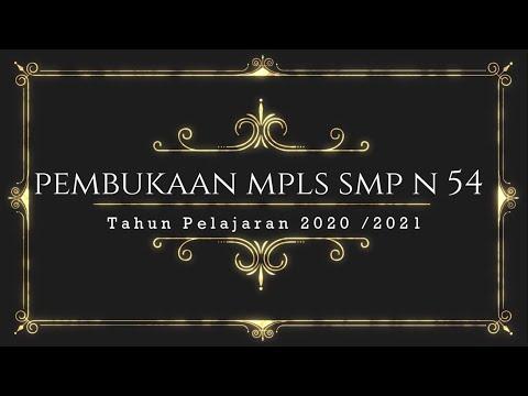 VIDEO PEMBUKAAN MPLS SMP N 54 JAKARTA TAHUN 2020 2021