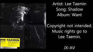 Artist: lee taemin song: shadow album: want copyright not intended.
