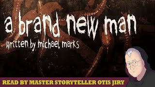 """A Brand New Man"" by Michael Marks 