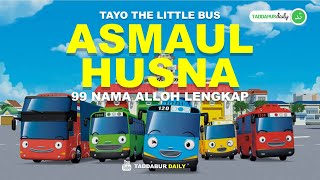 Tayo Little Bus - Asmaul Husna 99 Nama Allah Versi Anak-Anak Beserta Artinya