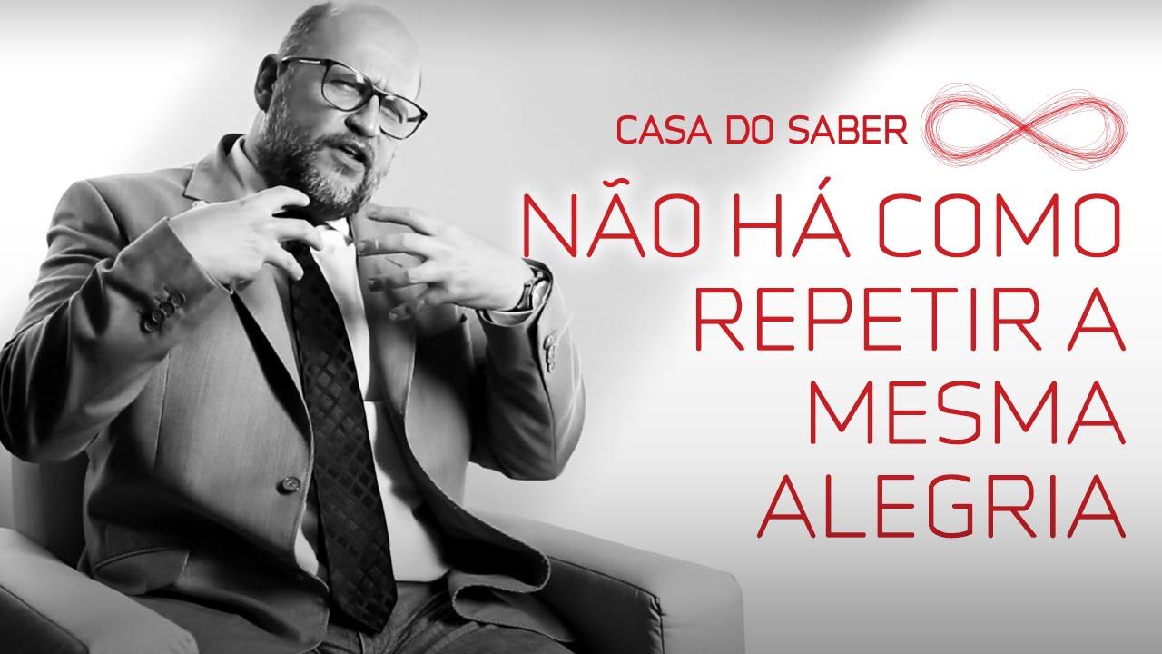 Não Há Como Repetir A Mesma Alegria Clóvis De Barros Filho Youtube