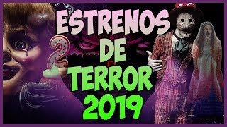 Próximas Películas de TERROR 2019   Especial Halloween - Top Cinema