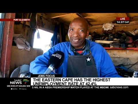 Jobs Focus | Eastern Cape Has Highest Unemployment Rate