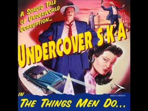 Undercover Ska - Super Nice Guy