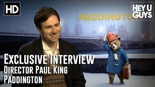 Director Paul King Interview - Paddington