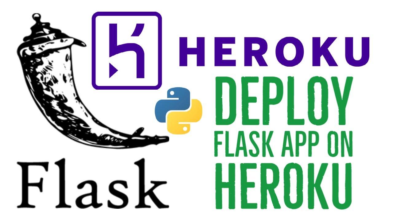 Deploy Python Flask App on Heroku