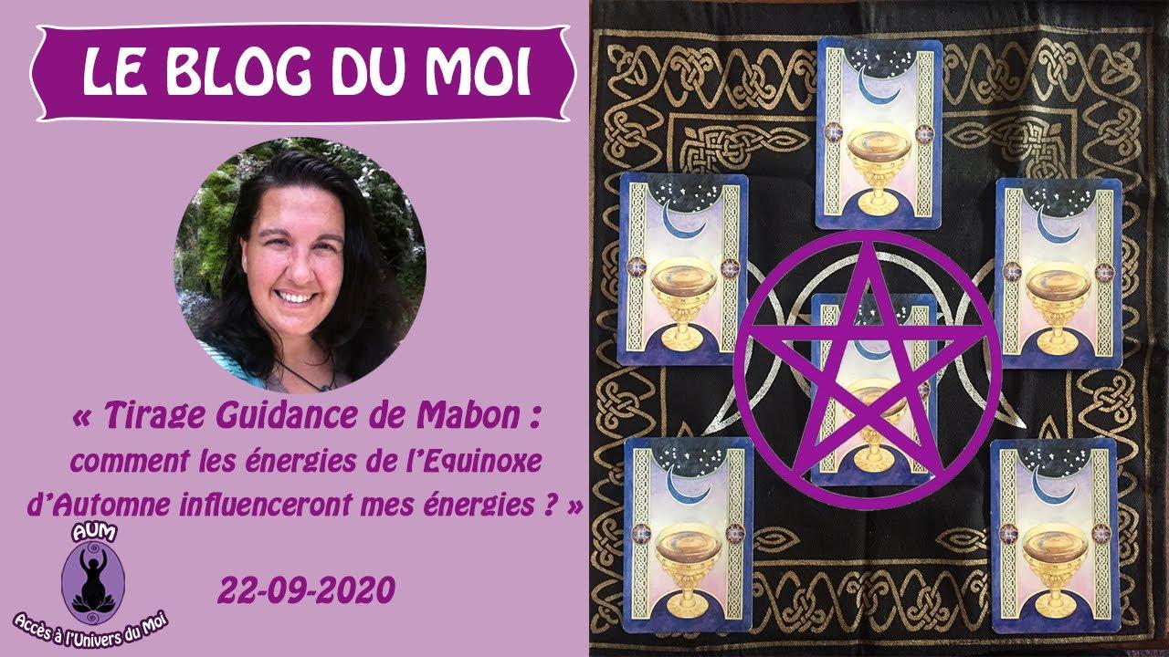 Tirage Guidance Mabon : comment l'Équinoxe d'Automne va influencer les énergies de mon Être ?