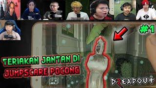 REAKSI GAMING TERIAKAN JANTAN DI JUMPSCARE POCONG GOYANG~ DREADOUT 2 PART 1