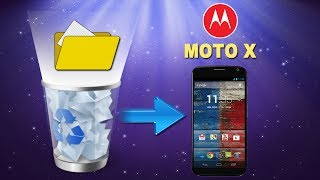 [Moto X Data Recovery]: How to Recover Deleted Files or Data from MOTO X Directly for You?