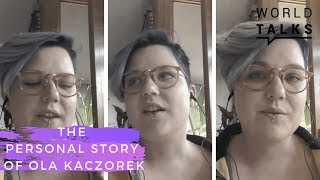 The Personal Story of Ola Kaczorek