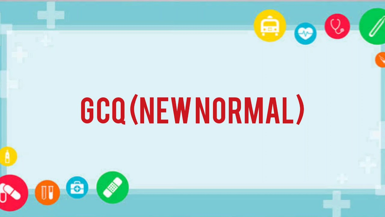 Tips On How To Adjust To The New Normal Gcq Youtube