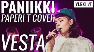 Vesta - Paniikki (Paperi T cover) YleX Live