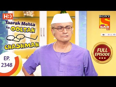 Taarak Mehta Ka Ooltah Chashmah – Ep 2348 – Full Episode – 29th November, 2017