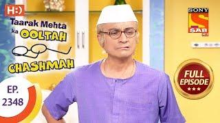 Taarak Mehta Ka Ooltah Chashmah - Ep 2348 - Full Episode - 29th November, 2017