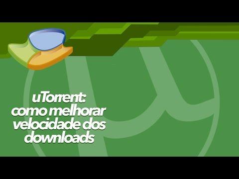 uTorrent: como melhorar a velocidade dos downloads - Baixaki