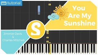 How to play YOU ARE MY SUNSHINE by Jimmie Davis & Charles Mitchell   Smart Kids Piano
