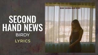 Birdy - Second Hand News (LYRICS)