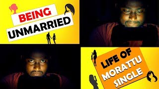 Being Unmarried | Life of Morattu Single | 90s Kids | Being Single | IBC Tamil