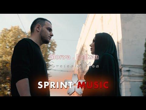 Glorya x Balkan - Greseala Mea | Videoclip Oficial